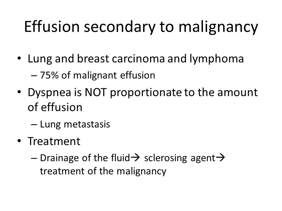 Effusion secondary to malignancy