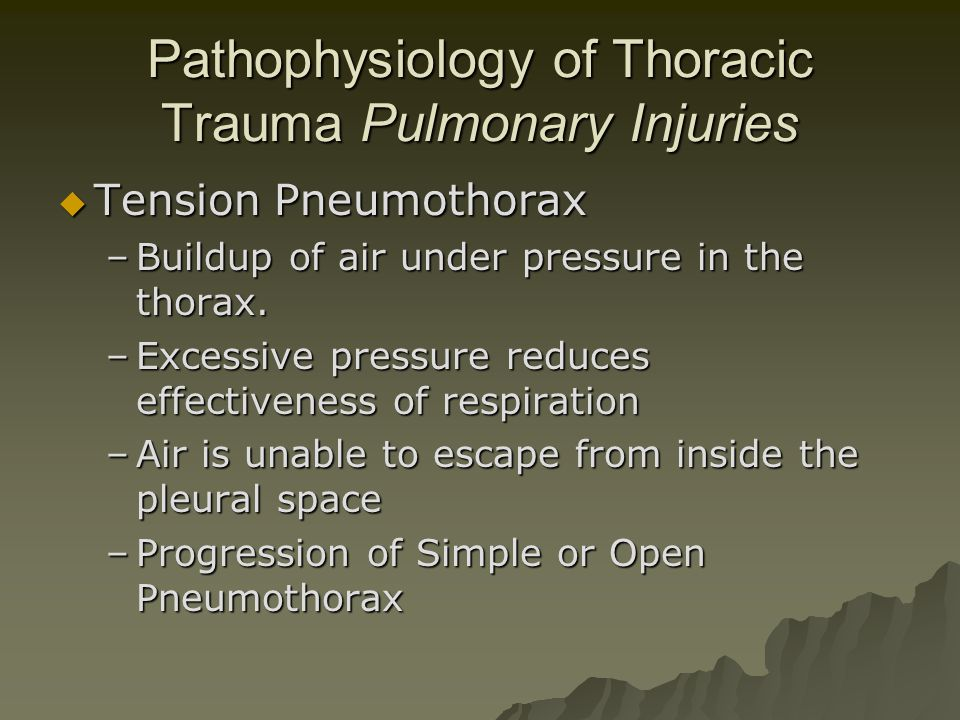 Pathophysiology of Thoracic Trauma Pulmonary Injuries