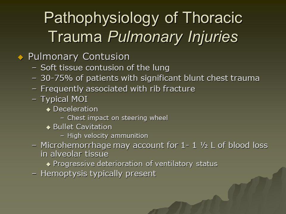 Pathophysiology of Thoracic Trauma Pulmonary Injuries