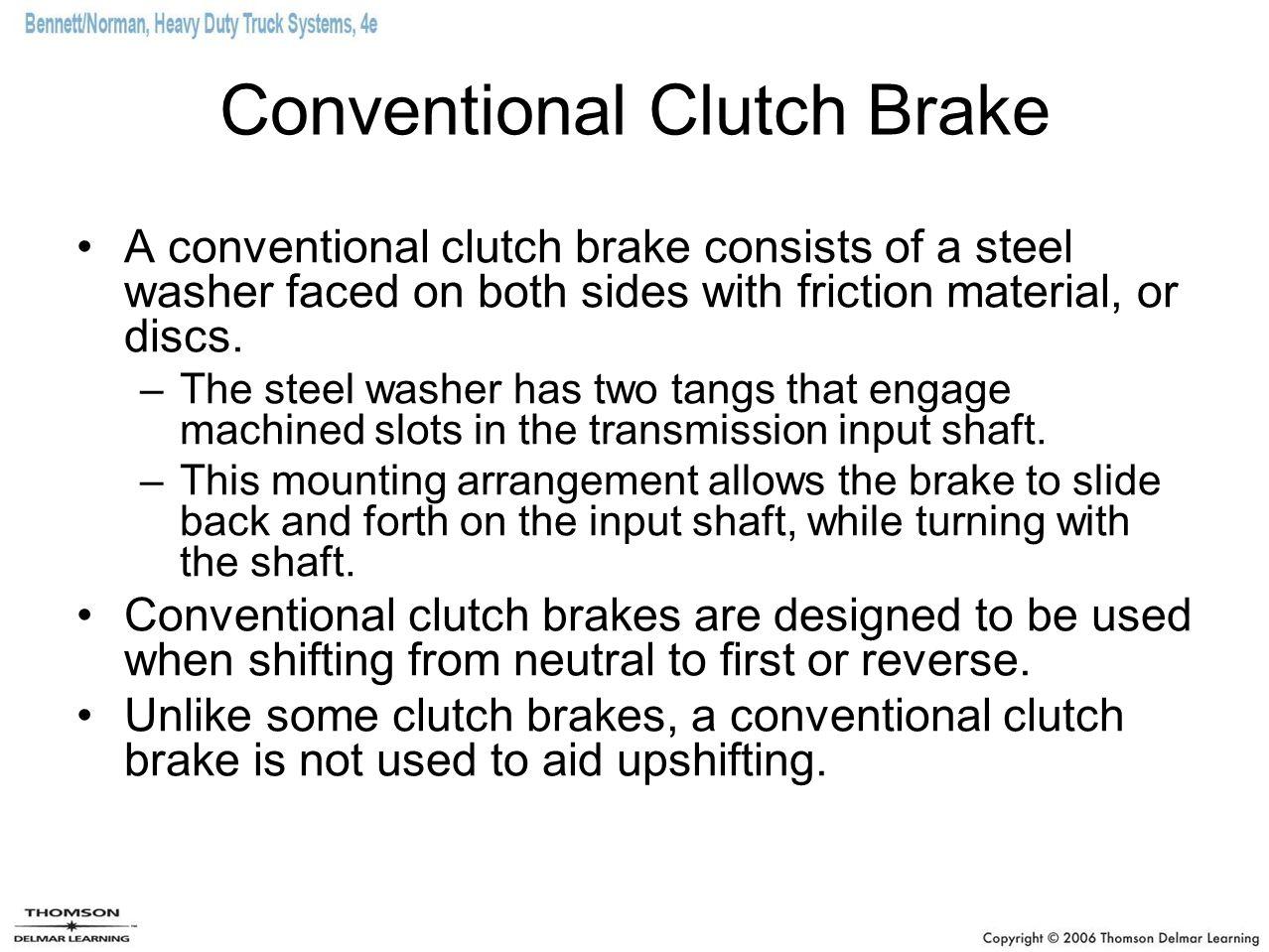 Conventional Clutch Brake
