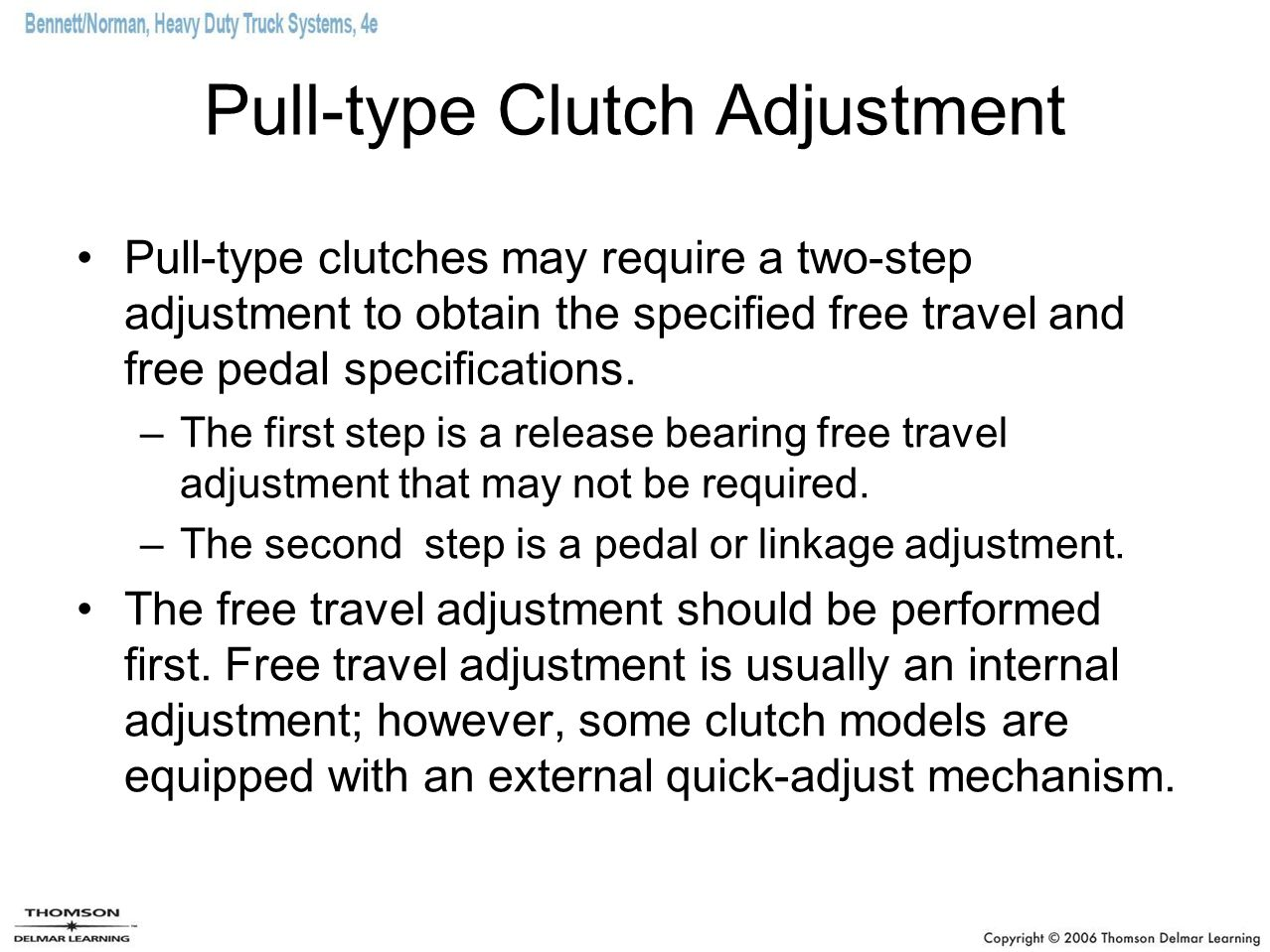 Pull-type Clutch Adjustment