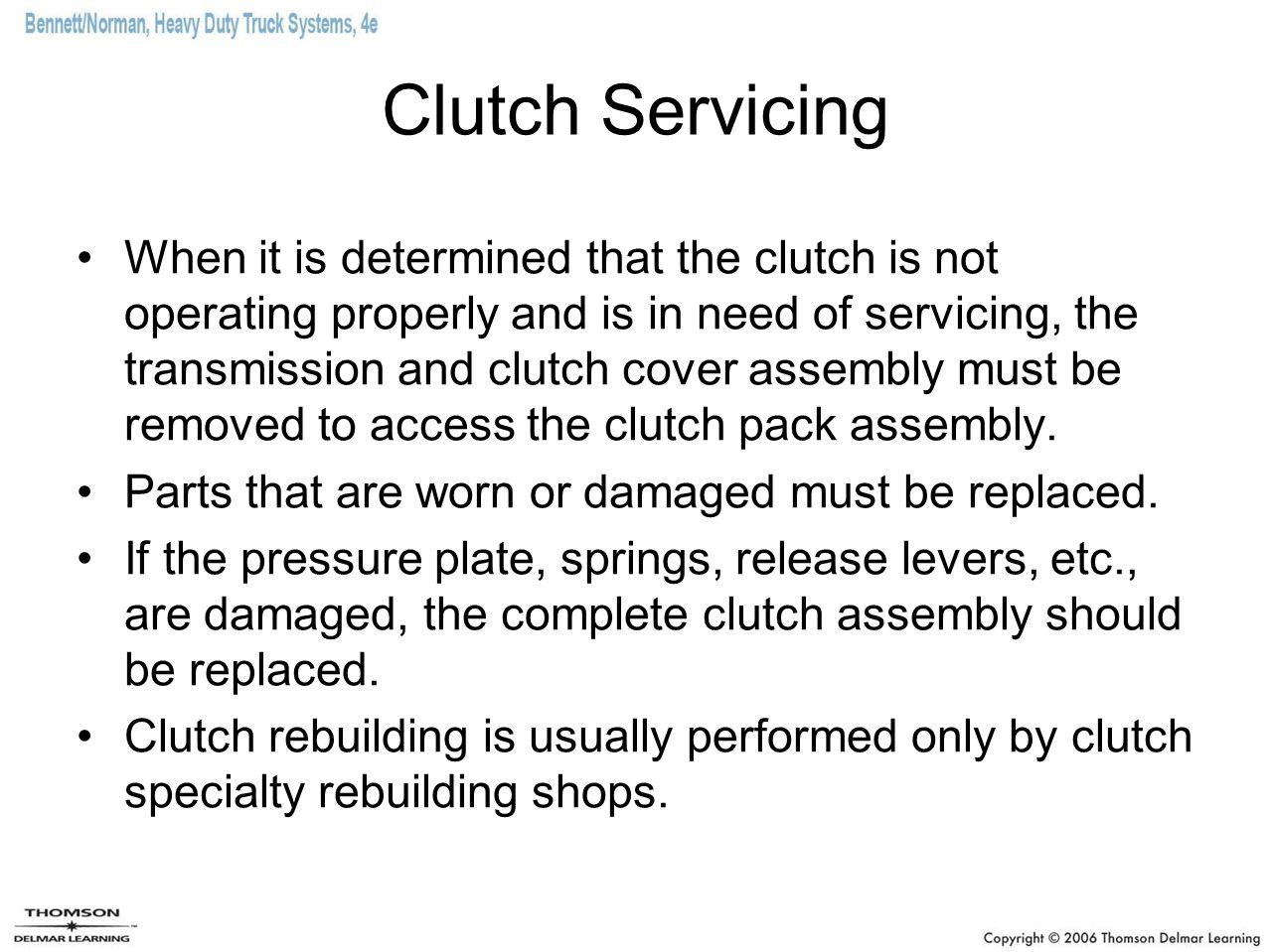 Clutch Servicing