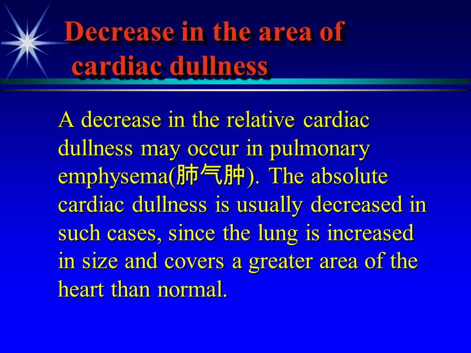 Decrease in the area of cardiac dullness