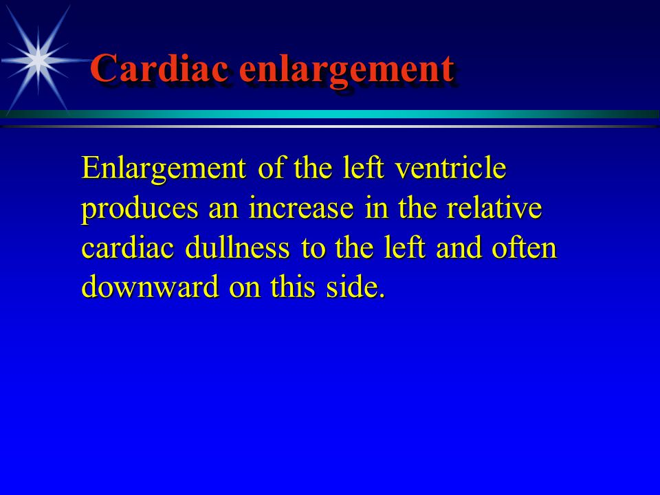 Cardiac enlargement