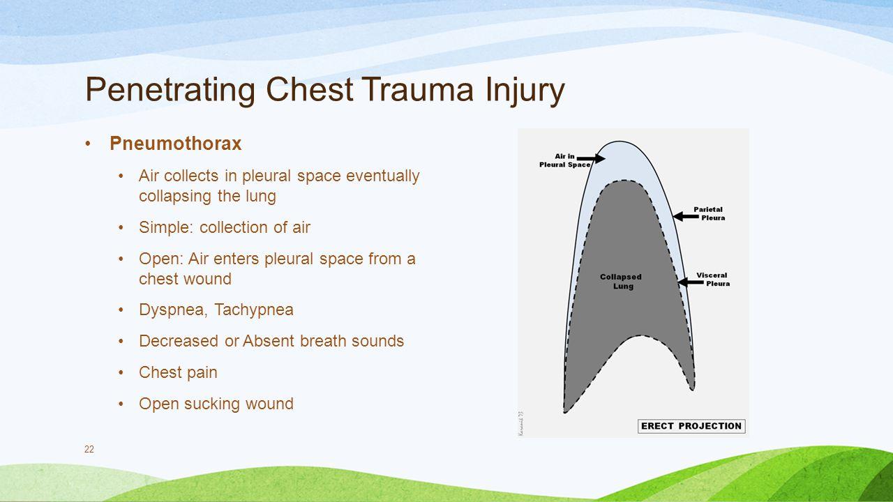 Penetrating Chest Trauma Injury