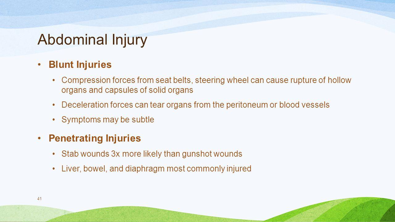 Abdominal Injury Blunt Injuries Penetrating Injuries