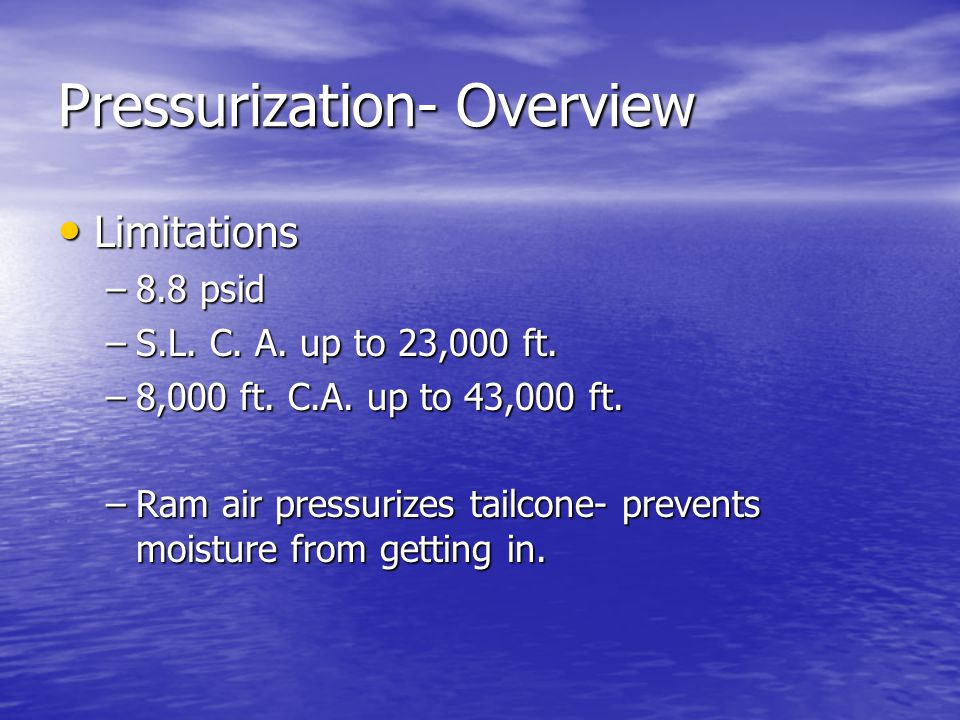 Pressurization- Overview