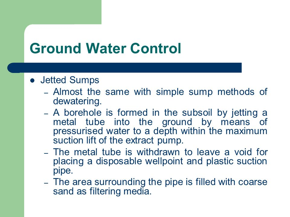 Ground Water Control Jetted Sumps