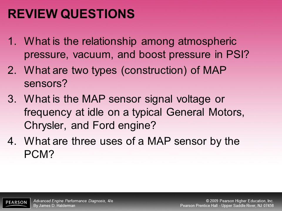 REVIEW QUESTIONS What is the relationship among atmospheric pressure, vacuum, and boost pressure in PSI