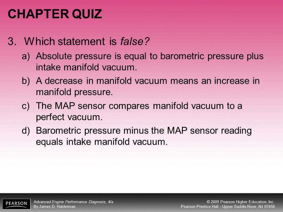 CHAPTER QUIZ 3. Which statement is false