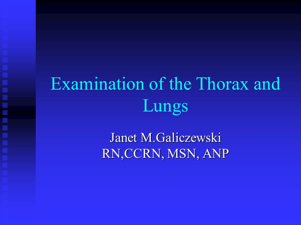 Examination of the Thorax and Lungs