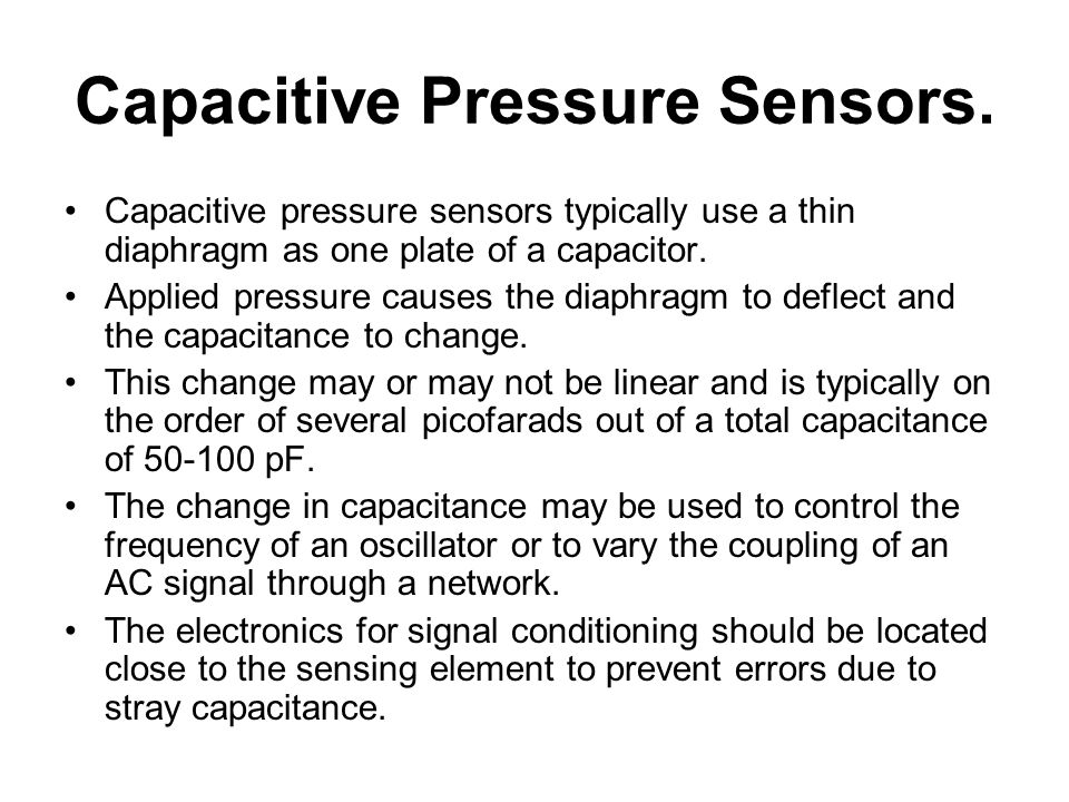 Capacitive Pressure Sensors.