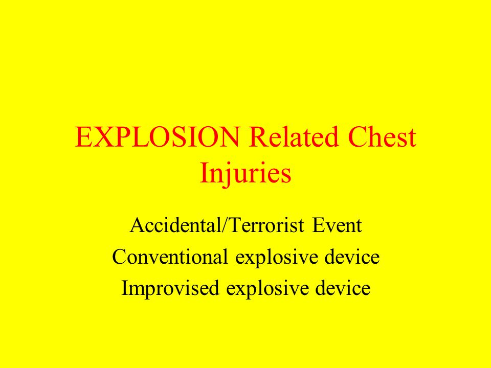 EXPLOSION Related Chest Injuries