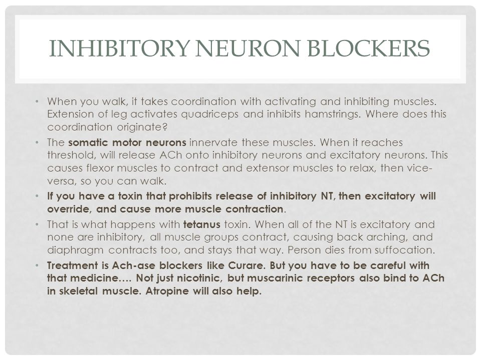 Inhibitory Neuron Blockers