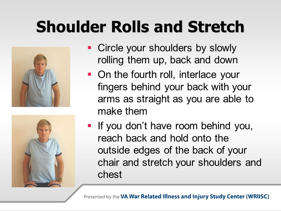 Shoulder Rolls and Stretch