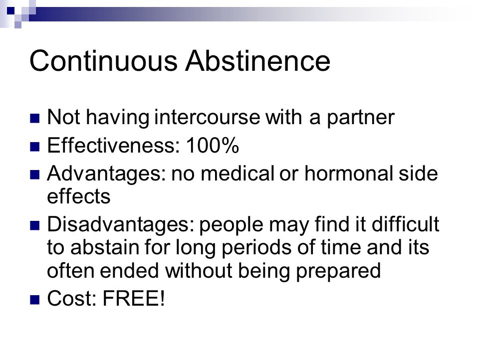 Continuous Abstinence