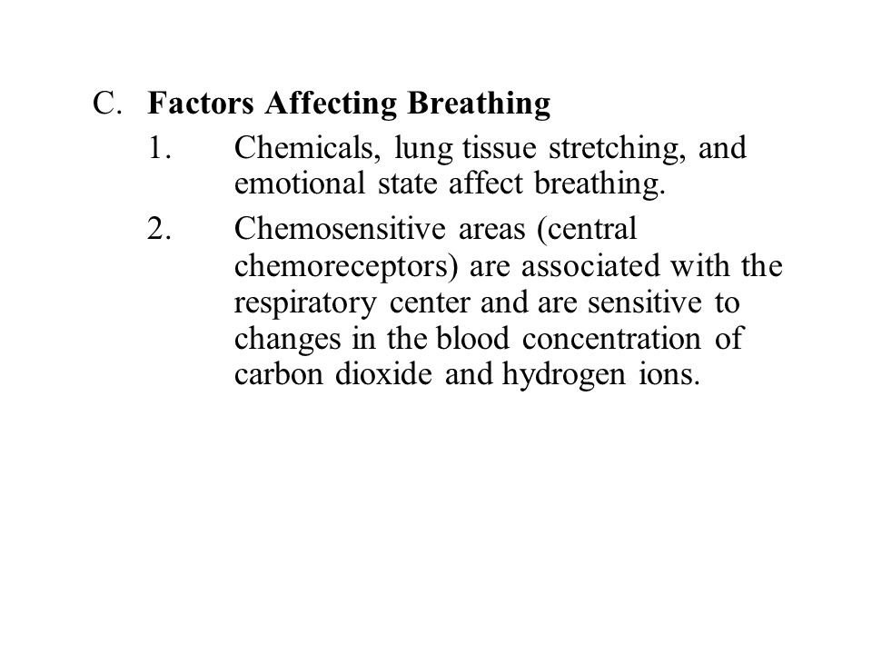 C. Factors Affecting Breathing