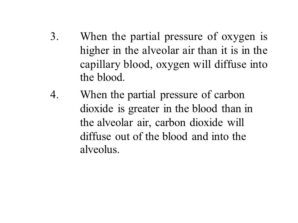 3. When the partial pressure of oxygen is