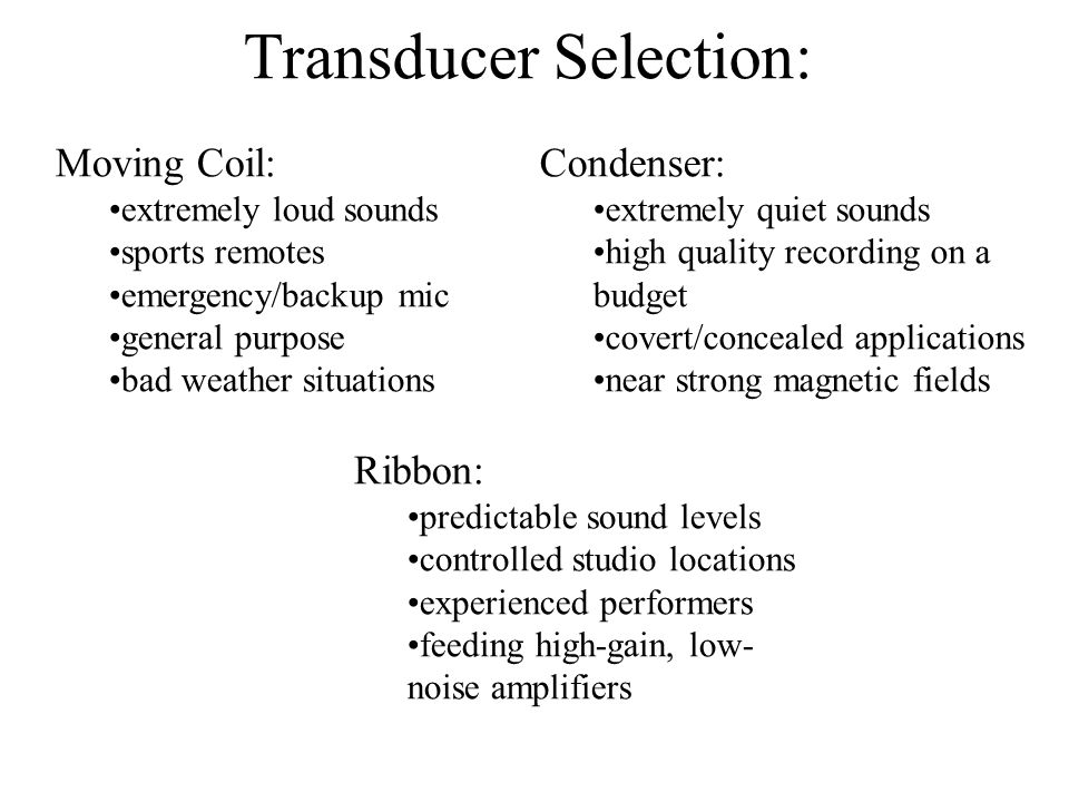 Transducer Selection: