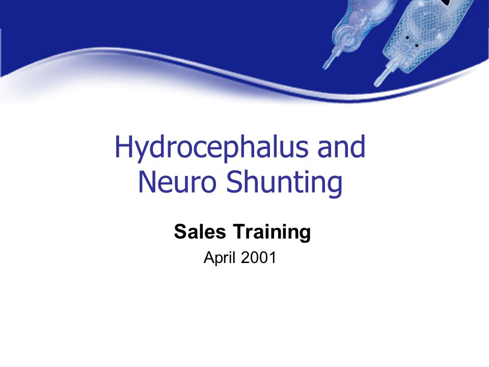 Hydrocephalus and Neuro Shunting