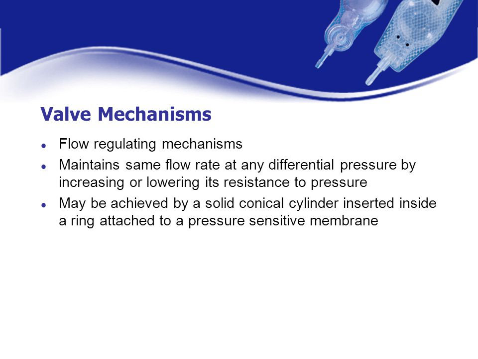 Valve Mechanisms Flow regulating mechanisms