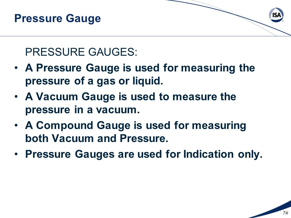 Pressure Gauge PRESSURE GAUGES: