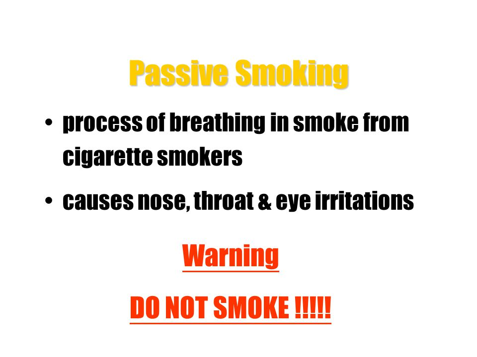 Passive Smoking Warning DO NOT SMOKE !!!!!