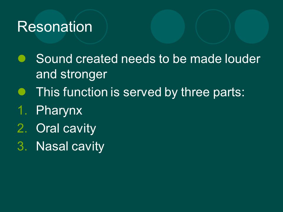 Resonation Sound created needs to be made louder and stronger