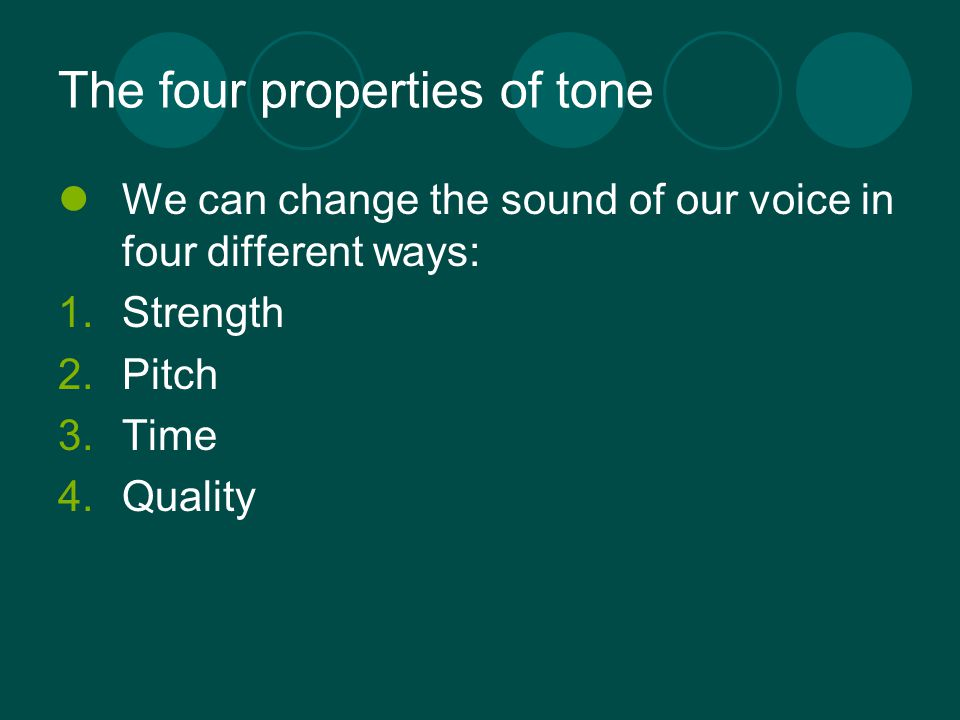 The four properties of tone