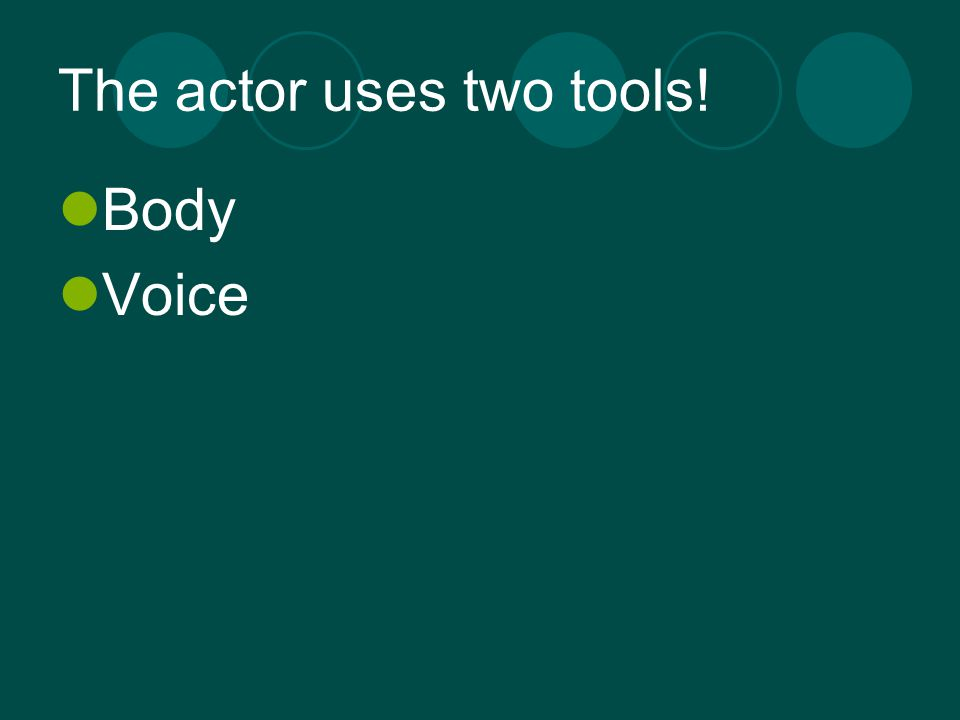 The actor uses two tools!