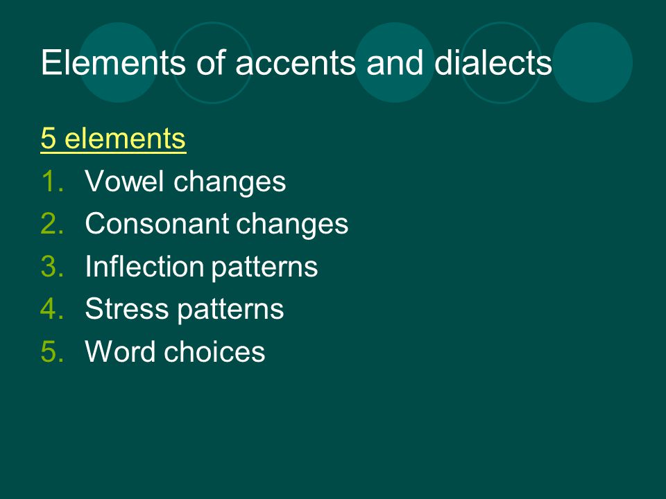 Elements of accents and dialects