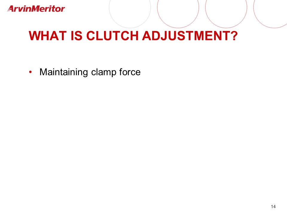 WHAT IS CLUTCH ADJUSTMENT