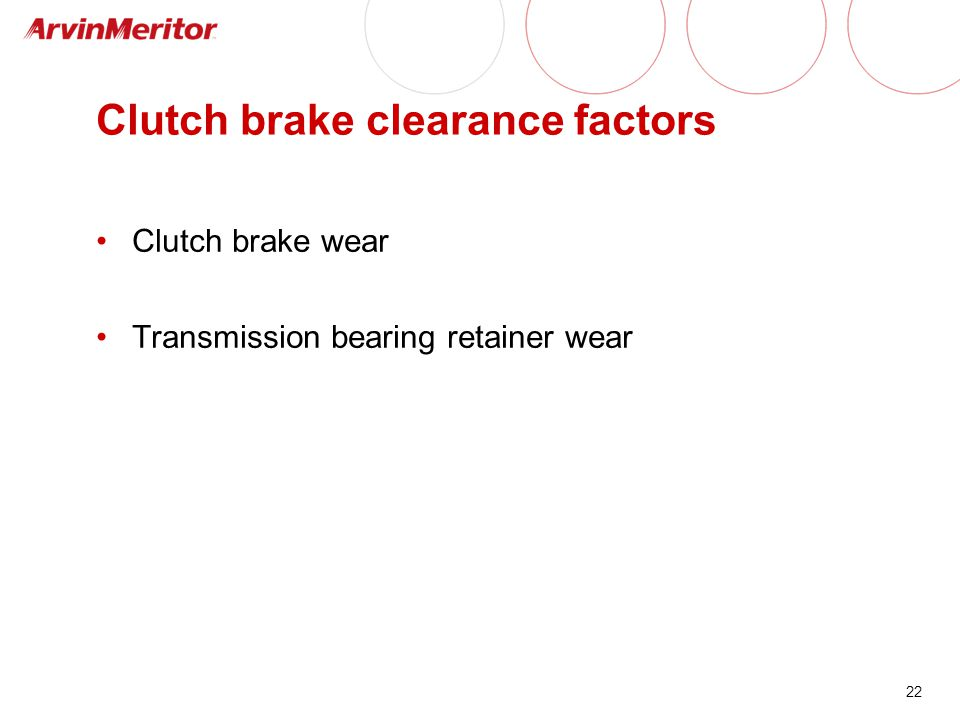 Clutch brake clearance factors