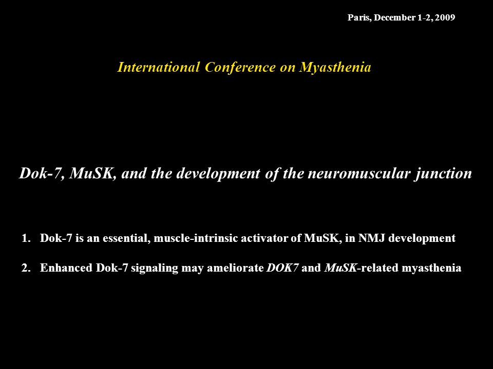 Dok-7, MuSK, and the development of the neuromuscular junction