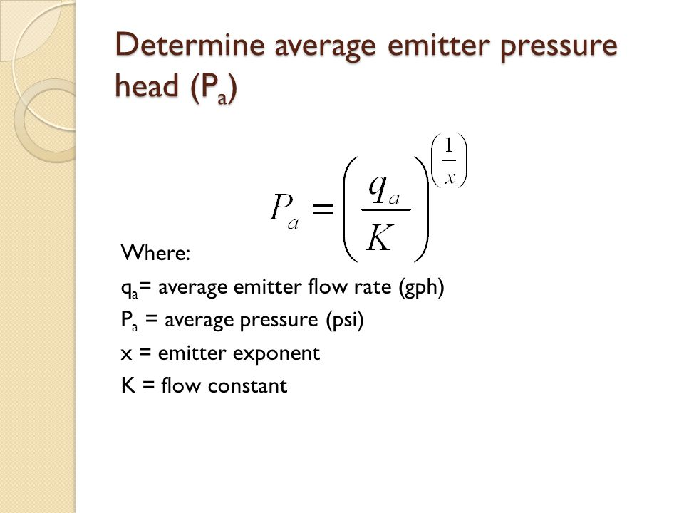 Determine average emitter pressure head (Pa)