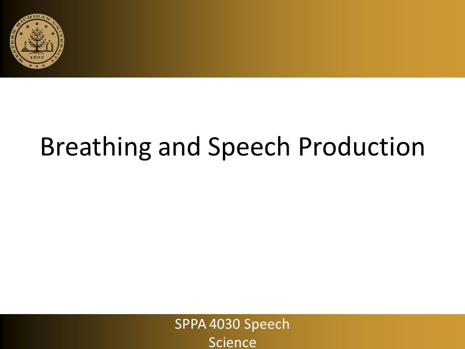 Breathing and Speech Production