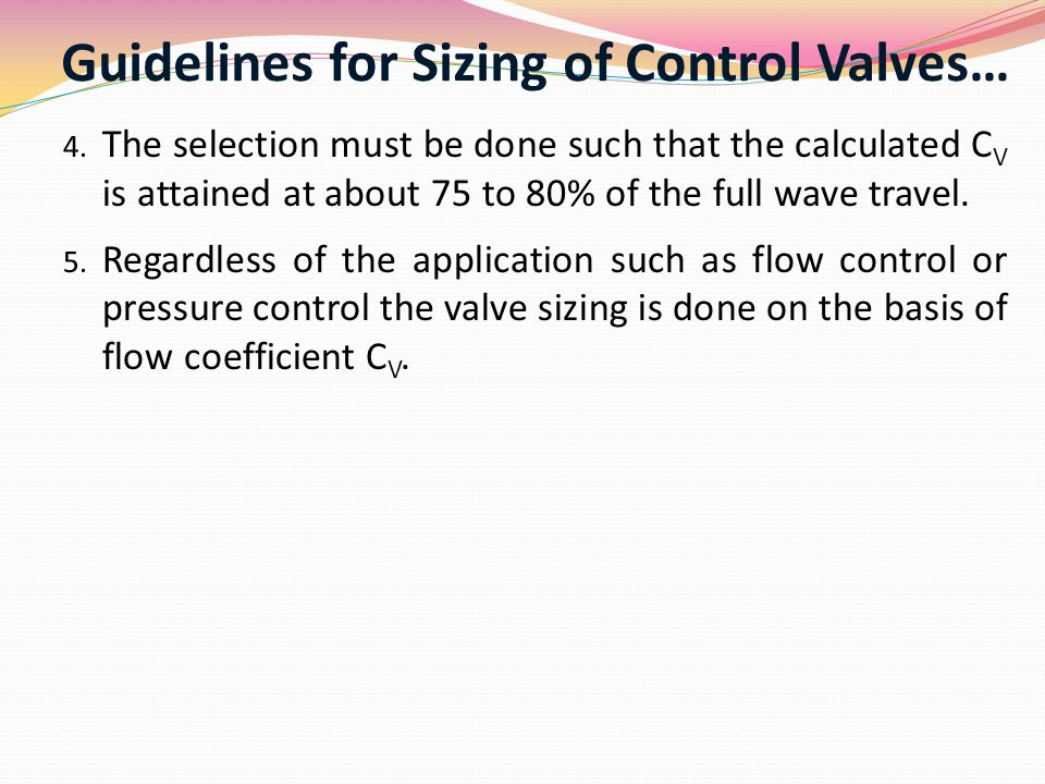 Guidelines for Sizing of Control Valves…