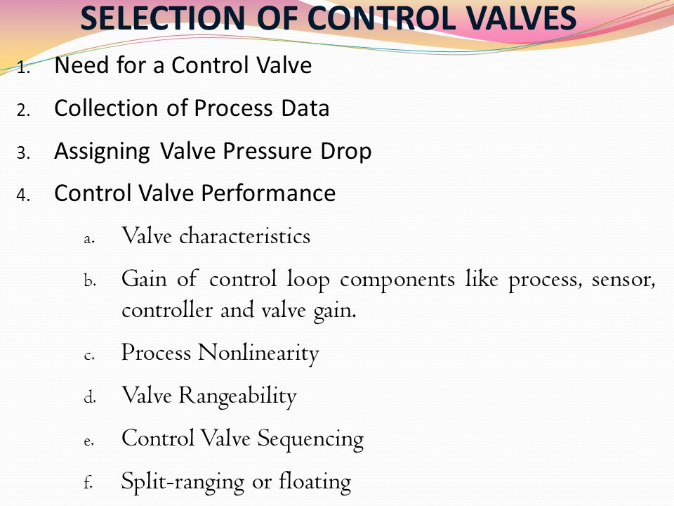 SELECTION OF CONTROL VALVES