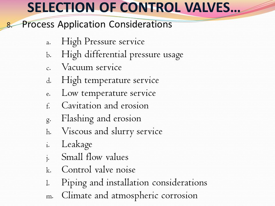 SELECTION OF CONTROL VALVES…