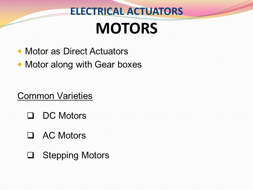 ELECTRICAL ACTUATORS MOTORS