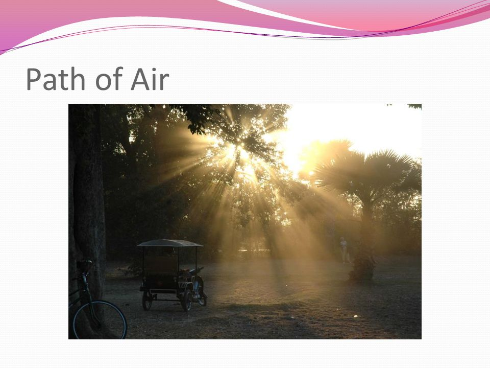 Path of Air