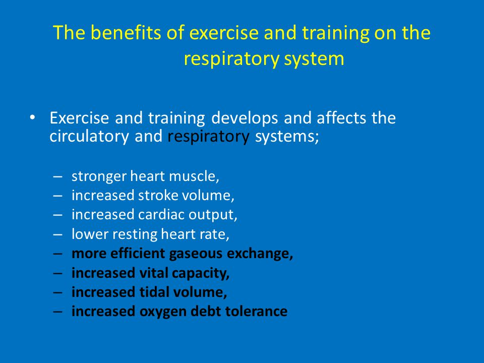 The benefits of exercise and training on the respiratory system