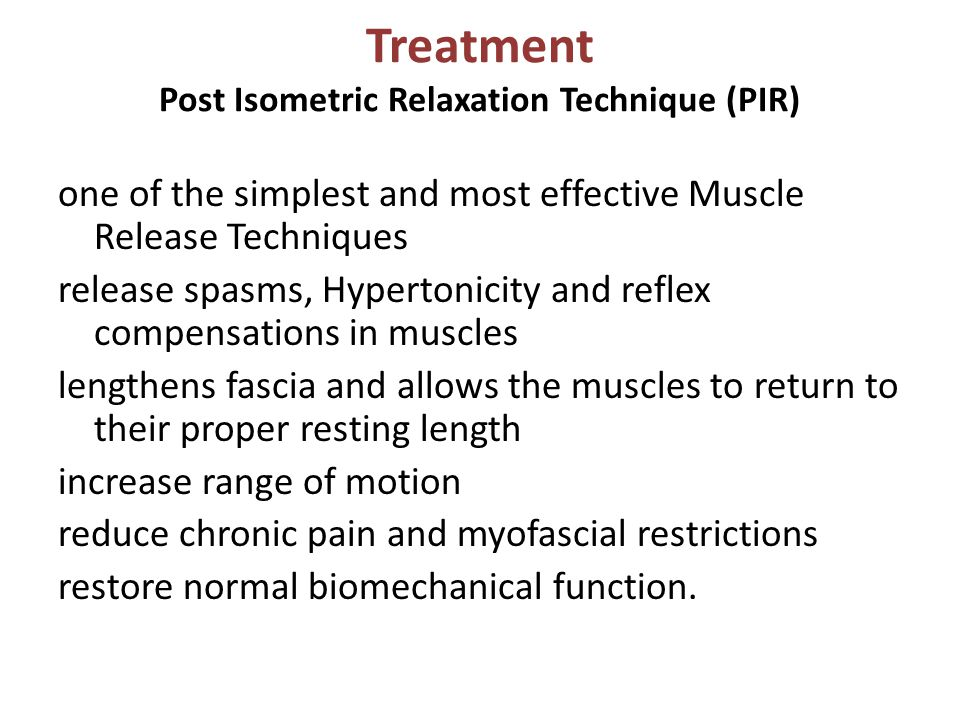 Treatment Post Isometric Relaxation Technique (PIR)