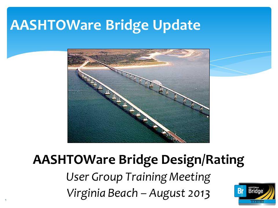 AASHTOWare Bridge Update