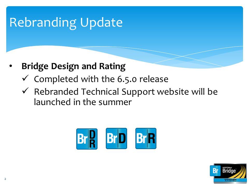 Rebranding Update Bridge Design and Rating