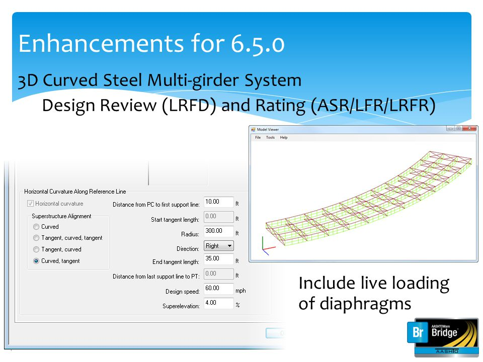 Enhancements for 6.5.0 3D Curved Steel Multi-girder System