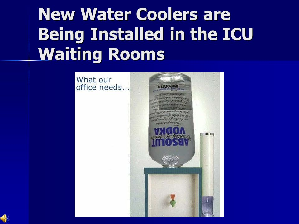 New Water Coolers are Being Installed in the ICU Waiting Rooms