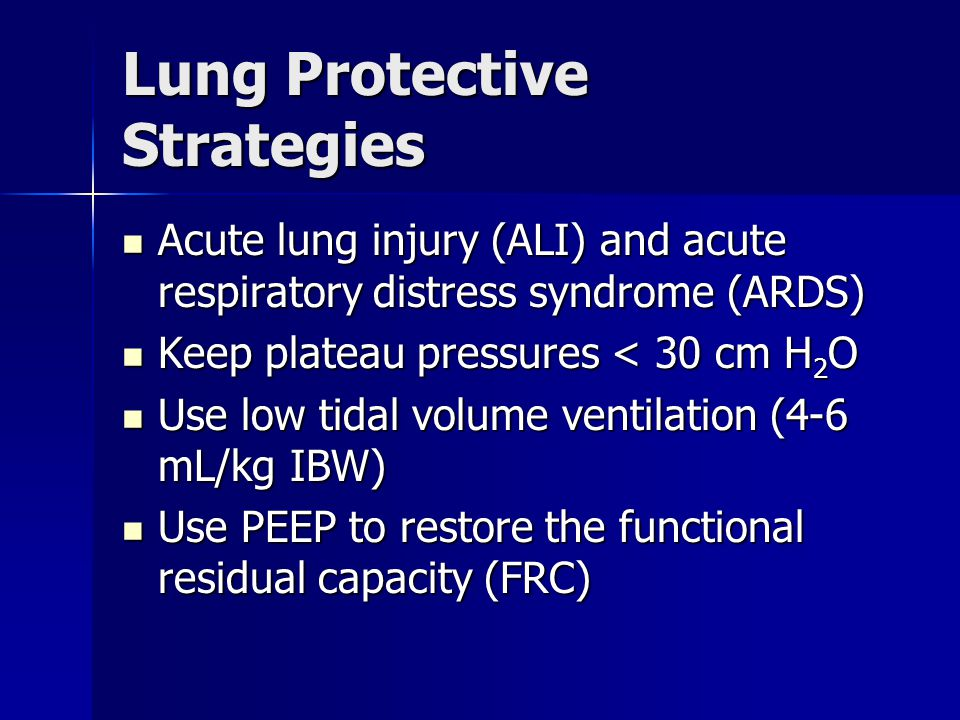 Lung Protective Strategies
