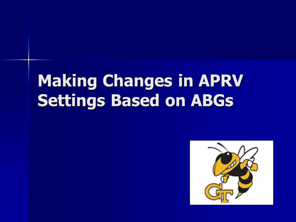Making Changes in APRV Settings Based on ABGs