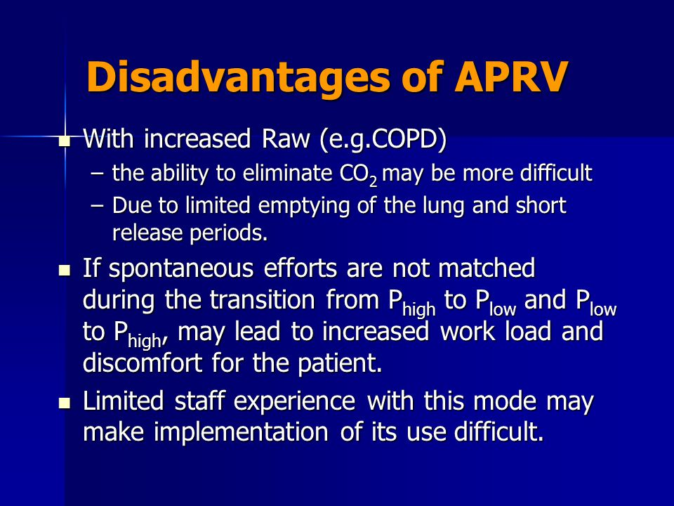 Disadvantages of APRV With increased Raw (e.g.COPD)